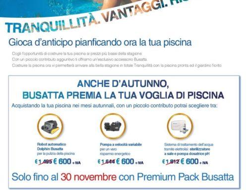 Anche d'autunno Busatta premia la tua voglia di Piscina. Approfitta della promo fino al 30 novembre